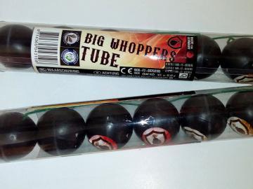 Big Whopper Tube